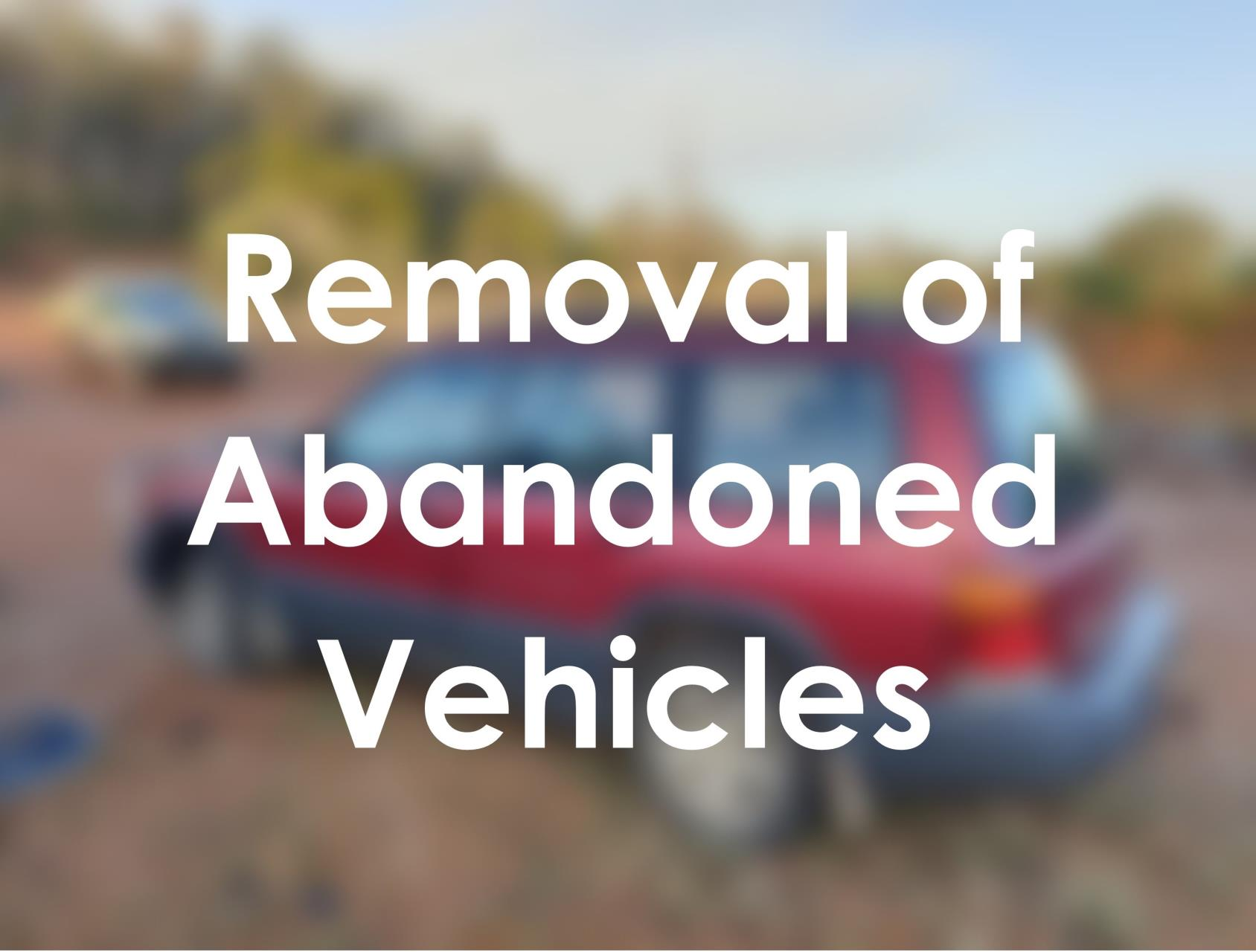 Removal of Abandoned Vehicles